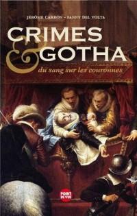 Crimes & gotha : Du sang sur les couronnes