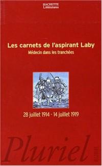 Les Carnets de l'aspirant Laby, médecin dans les tranchées