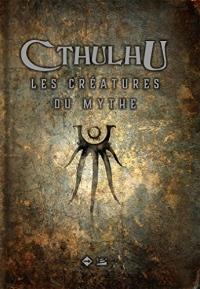 Cthulhu : Les créatures du mythe Ed 2018