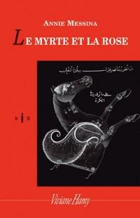 Le Myrte et la rose (NE)