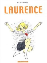 Laurence : L'oubli de soi