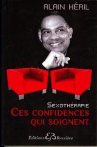 Sexothérapie - Ces confidences qui soignent