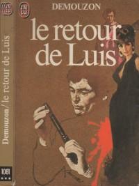 Le retour de Luis