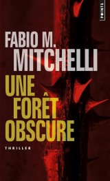 Une forêt obscure [Poche]