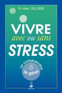 VIVRE BIEN AVEC OU SANS STRESS