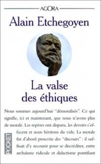 La valse des éthiques