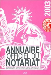 Annuaire officiel du notariat 2003