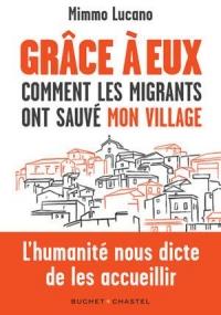 Grace à eux: Comment les migrants ont sauvé mon village