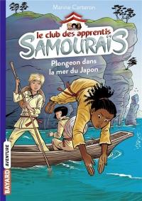 Le club des apprentis samouraïs, Tome 03: Le club des apprentis samouraïs - tome 3