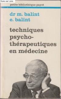 Techniques psycho-thérapeutiques en médecine