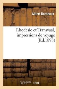 Rhodesie et Transvaal  ed 1898
