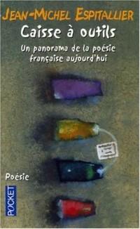 Caisse à outils : Un panorama de la poésie française aujourd'hui