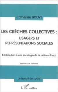 Les creches collectives : usagers et représentations sociales. contribution