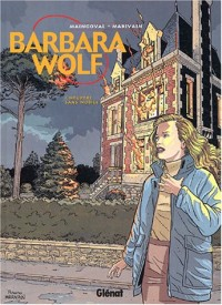 Barbara Wolf, tome 1 : Meurtre sans mobile