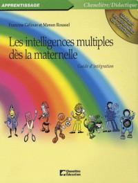 Les intelligences multiples dès la maternelle : Guide d'intégration (1Cédérom)