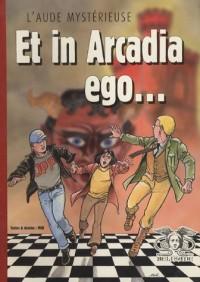 L'Aude mystérieuse : Et in Arcadia ego...