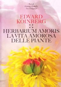 Herbarium amoris. Ediz. italiana, spagnola e portoghese