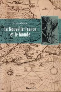 Nouvelle France et le Monde (la)