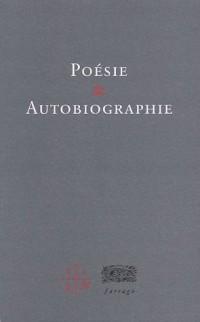 Poésie et autobiographie : Rencontres de Marseille, 17et 18 novembre 2000