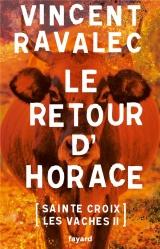 Le retour d'Horace: Sainte-Croix-les-Vaches - opus 2