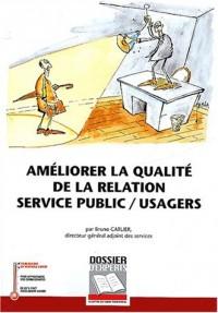 Améliorer la qualité de la relation service public/usagers
