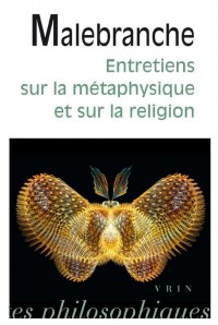 Entretiens sur la métaphysique et sur la religion