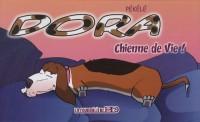 Dora, Tome 1 : Chienne de vie !