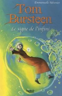 Tom Bursteen, Tome 2 : Le signe de l'infini