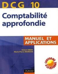 Comptabilité approfondie DCG 10 : Manuel et applications