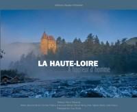 La Haute-Loire à hauteur d'homme