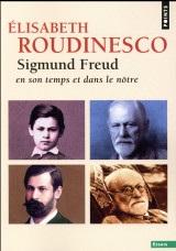 Sigmund Freud. En son temps et dans le nôtre [Poche]