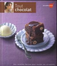 Tout chocolat : Des recettes faciles pour toutes les occasions