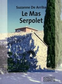 Le Mas Serpolet