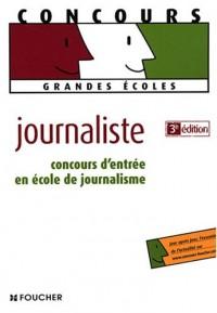 Concours d'entrée en école de journalisme (Ancienne Edition)
