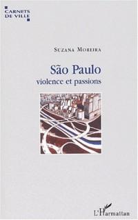 São Paulo, violence et passions