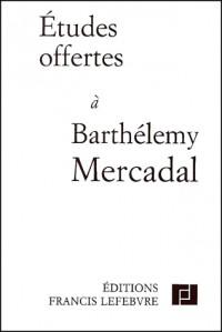 Etudes offertes a barthelemy mercadal