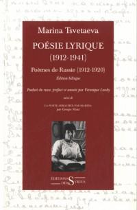 Poésie lyrique (1912-1941) : Tome 1, Poèmes de Russie (1912-1920), suivi de La porte arrachée par Marina
