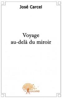 Voyage au-delà du Miroir