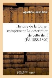 Histoire de la Corse  3  ed 1888 1890