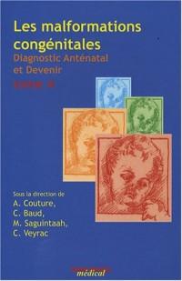 Les malformations congénitales : Diagnostic anténatal et devenir Tome 4