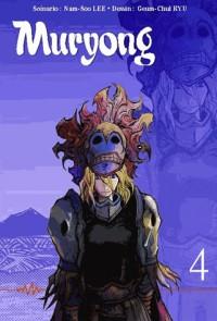Muryong, Tome 4 : La légende du roi Muryong