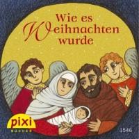 Pixi Bücher Wie es Weihnachten wurde