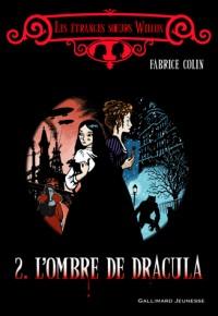 L'ombre de Dracula (les étranges soeurs Wilcox)
