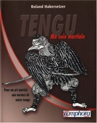 Tengu-Ma Voie Martiale