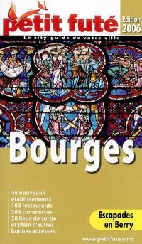 Bourges 2006, le Petit Fute
