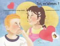 Toi, m'aimes ? : Edition en français-anglais-espagnol-allemand