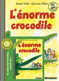 L'énorme crocodile (1CD audio)