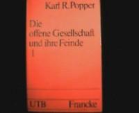 Die offene Gesellschaft und ihre Feinde. 1: Der Zauber Platons. ( = UTB, 472) .
