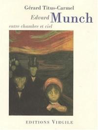 Edvard Munch : Entre chambre et ciel