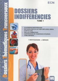 Dossiers indifférenciés : Tome 1